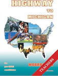 Highway to Michigan Workbook 1: Teacher's Book