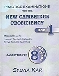 Practice Examinations for the New Cambridge Proficiency