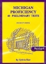 Michigan Proficiency 40 Preliminary Tests