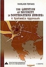 The Question of Security in Southeastern Europe
