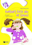 Evelina's First Day at School