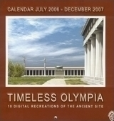 Timeless Olympia. Calendar July 2006 - December 2007