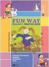 Fun way - English 3 Practice book ΣΤ΄ Δημοτικού