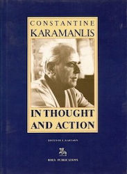Constantine Karamanlis, In thought and Action