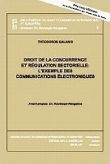 Droit de la concurrence et regulation sectirielle: L'exemple des communications electroniques