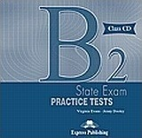 B2 State Exam Practice Tests: Class Audio Cds