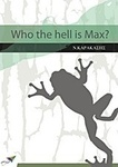 Who the Hell is Max? (e-book)