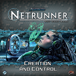 Fantasy Flight Android Netrunner : Creation and Control (Deluxe Expansion)