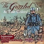 Cool Mini Or Not The Grizzled: At Your Orders! Expansion