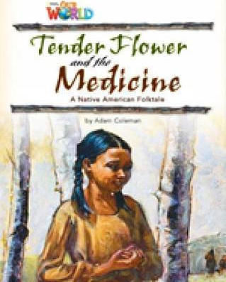 OUR WORLD 4: TENDER FLOWER AND THE MEDICINE - BRE
