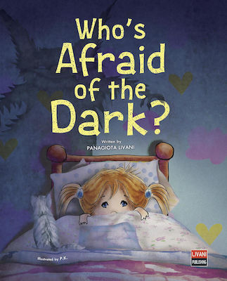 Who's Afraid of the Dark?