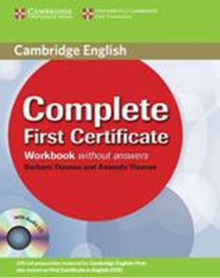 COMPLETE FIRST CERTIFICATE WKBK Wo/ANSWERS (+CD)