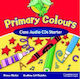 PRIMARY COLOURS STARTER CLASS CD(2)