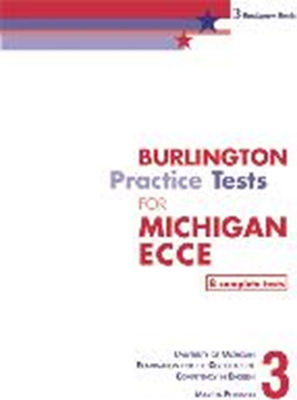 BURLINGTON PRACTICE TESTS FOR ECCE 2013, BOOK 3 STUDENT'S REVISED